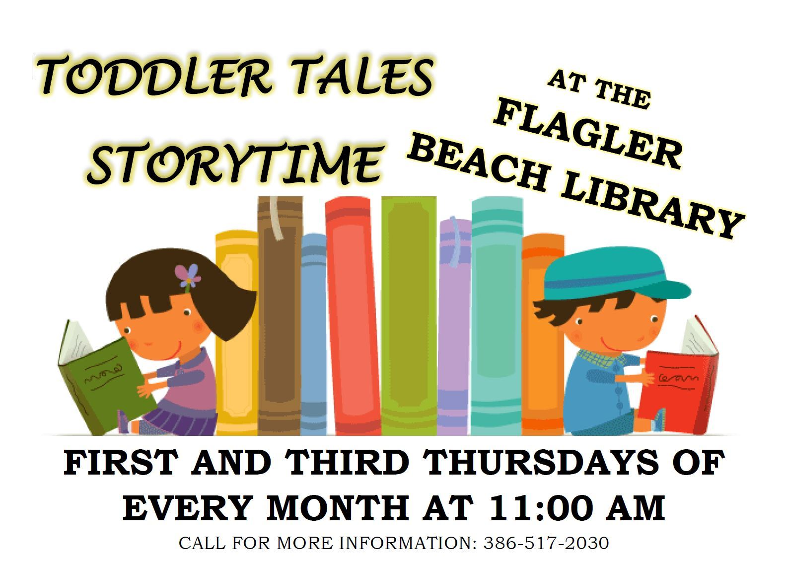 Toddler Tales Flyer First and Third Thursday every month at 11 a.m.